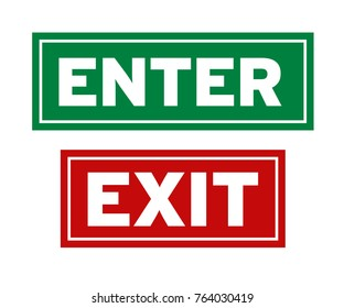Enter and Exit Sign