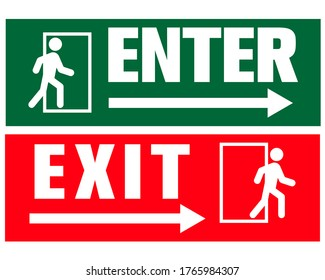 Enter and exit sign for public awareness.