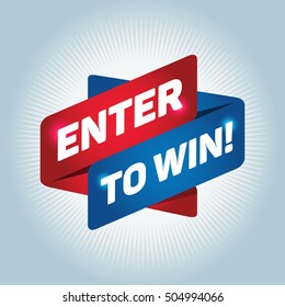 ENTER TO WIN! arrow tag sign.
