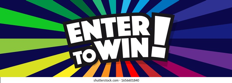 Enter to win ! on radial stripes background