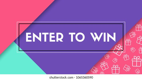 Enter to win. Vector banner with frame