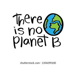 Environment protection, save planet, go green concept quote / Vector illustration design for prints, posters, stickers, t shirts etc