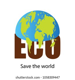 Environmental concept, half the planet earth is on the letters ECO. Text save the world.Design element, banner, logo.Vector illustration isolated on white background