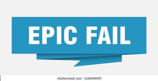 epic fail sign. epic fail paper origami speech bubble. epic fail tag. epic fail banner
