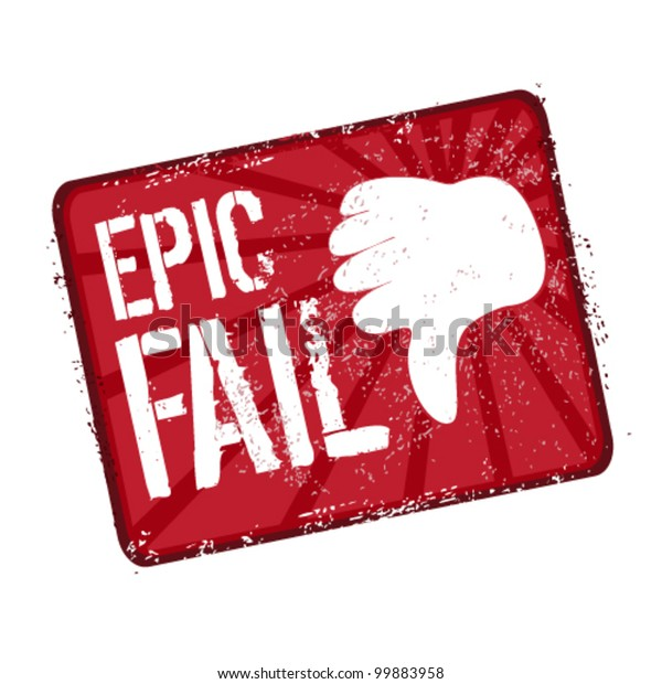 Epic Fail Stamp Hand Gesture Stock Vector (Royalty Free
