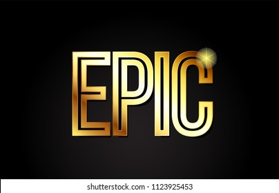 epic word typography design in gold or golden color suitable for logo, banner or text design