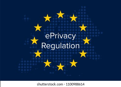ePrivacy regulation, a proposal for a Regulation on Privacy and Electronic Communications
