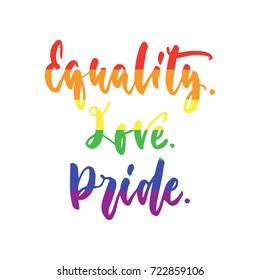 Equality Love Pride Lgbt Slogan Hand Stock Vector Royalty Free