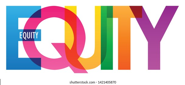 EQUITY colorful vector typography banner