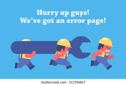 Error page design. Funny cartoon workers running and carrying big spanner.