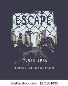 escape slogan on city background