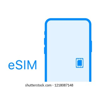 eSIM card chip sign. Embedded SIM concept. New mobile communication technology. Vector stock illustration.