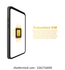 eSIM card chip sign. Embedded SIM concept. New mobile communication technology. Vector stock illustration