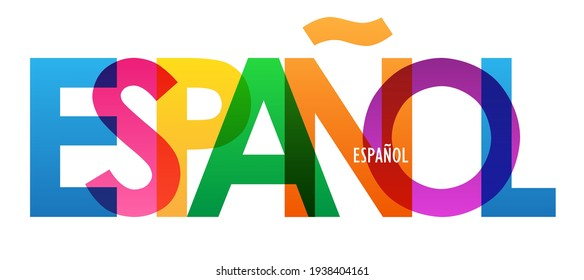ESPANOL colorful vector typography banner isolated on white background (means SPANISH in Spanish)