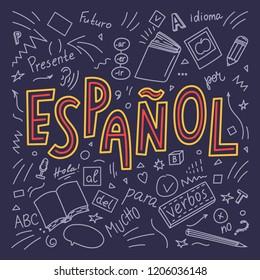 "Espanol. Translation ""Spanish"". Language hand drawn doodles and lettering. Education vector illustration."