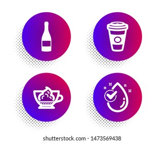 Espresso cream, Champagne bottle and Takeaway coffee icons simple set. Halftone dots button. Water drop sign. Cafe con panna, Anniversary alcohol, Hot latte drink. Clean aqua. Vector