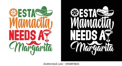 Esta Mamacita Needs A Margarita Printable Vector Illustration