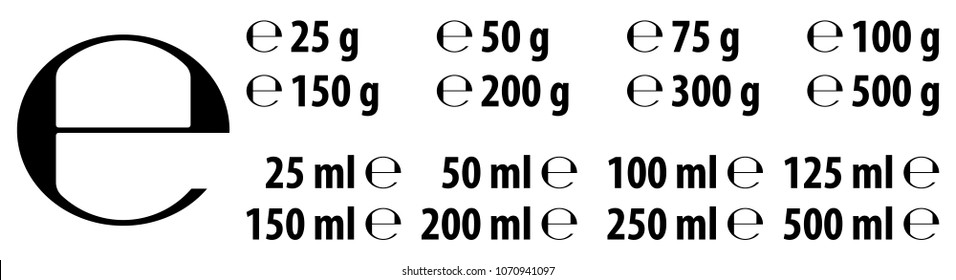 Estimated e sign (e-mark) with correct dimensions as per EU Directive 71/316. Versions with commonly used weights and volumes for food and cosmetics label.