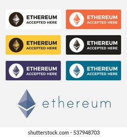 Ethereum Accepted here colored button. ETH icon set for web and print. Accepted ethereum here badges for online and offline retail business.