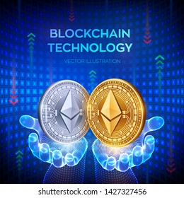 Ethereum. Blockchain. 3D Physical bit coin. Block chain concept. Digital currency. Golden and silver coins with Ethereum symbol in hands. Editable Cryptocurrency template. Vector illustration.
