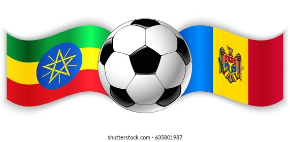 Ethiopian and Moldovan wavy flags with football ball. Ethiopia combined with Moldova isolated on white. Football match or international sport competition concept.