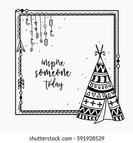 Ethnic elements decorated Frame with tribal Teepee design. Creative hand drawn boho style poster or banner.