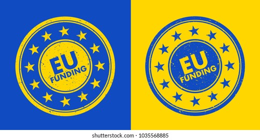 EU funding Stamp - approval to be financed and be financially supported by European union. Bureaucracy and administration to obtain and acquire money from the instituttion. Vector illustration