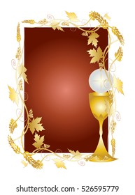 Eucharist symbols of bread and wine, chalice and host with wheat ears and vine. First communion christian color vector illustration, ornamental decorative frame with copy space for text.