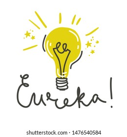 Eureka. Lettering composition with light bulb. Vector illustration. Science discovery poster.