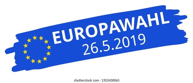 Europawahl 26.5.2019, German for 2019 European Parliament Election, blue brush stroke, EU flag, stars, oblique, banner