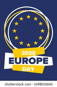 Europe Day. Annual public holiday in May. Is the name of two annual observance days - 5 May by the Council of Europe and 9 May by the European Union. Poster, card, banner and background. Vector