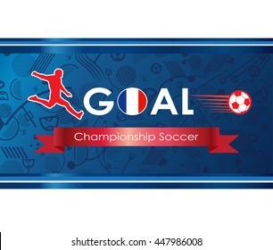 European football 2017 background. France Championship Soccer logo. Goal. Goal Winner. Soccer goal icon. 2018 Abstract soccer goal illustration. Champion league vector. Europa 2019 Final Soccer player