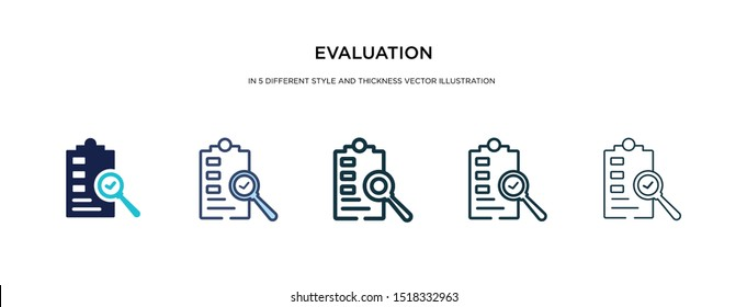 evaluation icon in different style and thickness vector illustration. Two colored and black evaluation vector icons in filled, outline, line, stroke style can be used for web, mobile, UI
