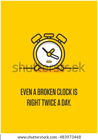 Even Broken Clock Right Twice Day Stock Vector Royalty Free