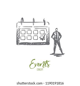Event, calendar, meeting, sign, schedule concept. Hand drawn man standing near events schedule concept sketch. Isolated vector illustration.