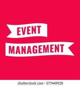 Event management. Ribbon. Flat vector illustration on red background.