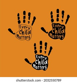 Every Child Matters Design Poster Lettering for Orange Shirt Day. Memorial to Canadian Indigenous. Every Child Matters indigenous Sign Illustration concept