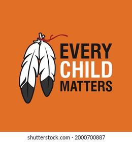 Every Child Matters Logo Design. Vector Illustration. Canadian Indigenous Tragedy Illustration.