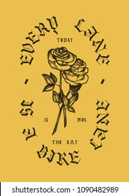 every lane ia a bike lane - roses vintage typography print - not today bicycle t-shirt print