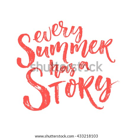 Every Summer Has Story Inspiration Quote Stockvector Rechtenvrij
