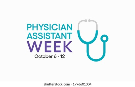 Every year from October 6-12, we celebrate National Physician Assistant Week, which recognizes the PA profession and its contributions to the nation's health. Vector illustration.