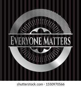 Everyone Matters silver badge or emblem. Vector Illustration. Mosaic.
