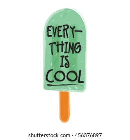 everything is cool popsticle