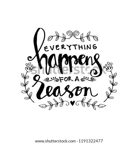 Everything Happens Reason Motivational Quote Stock Vector Royalty