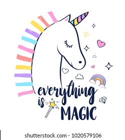 Everything is magic slogan and hand drawing unicorn illustration vector.