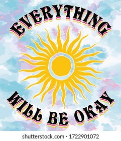 everything will be okay  slogan  design on tie dye background