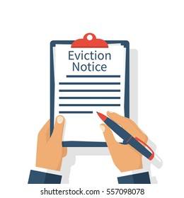 Eviction Notice Form. Clipboard in hands businessman write legal documents. Vector illustration flat design. Isolated on white background.