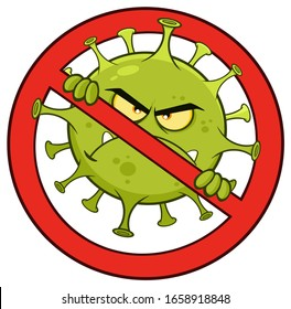 Evil Coronavirus (COVID-19) Cartoon Character of Pathogenic Bacteria In A Prohibited Symbol. Vector Illustration Isolated On White Background
