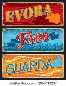 Evora, Faro and Guarda, Portuguese province plates, vector travel tin signs. Portugal cities and provinces luggage tags with welcome taglines or tourism sightseeing landmarks and attractions