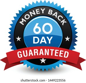 Excellent blue colored 60 day money back guaranteed seal, badge with red ribbon isolated on white background.